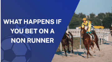 What Happens If You Bet On A Non Runner